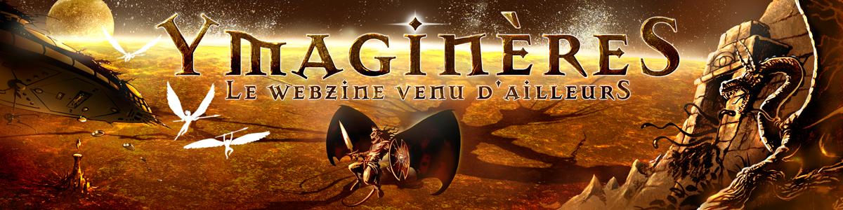 NOUVEAU WEBZINE GRATUIT : YmaginèreS (en ligne le 15/09/11) Banniere_Ymagineres_1